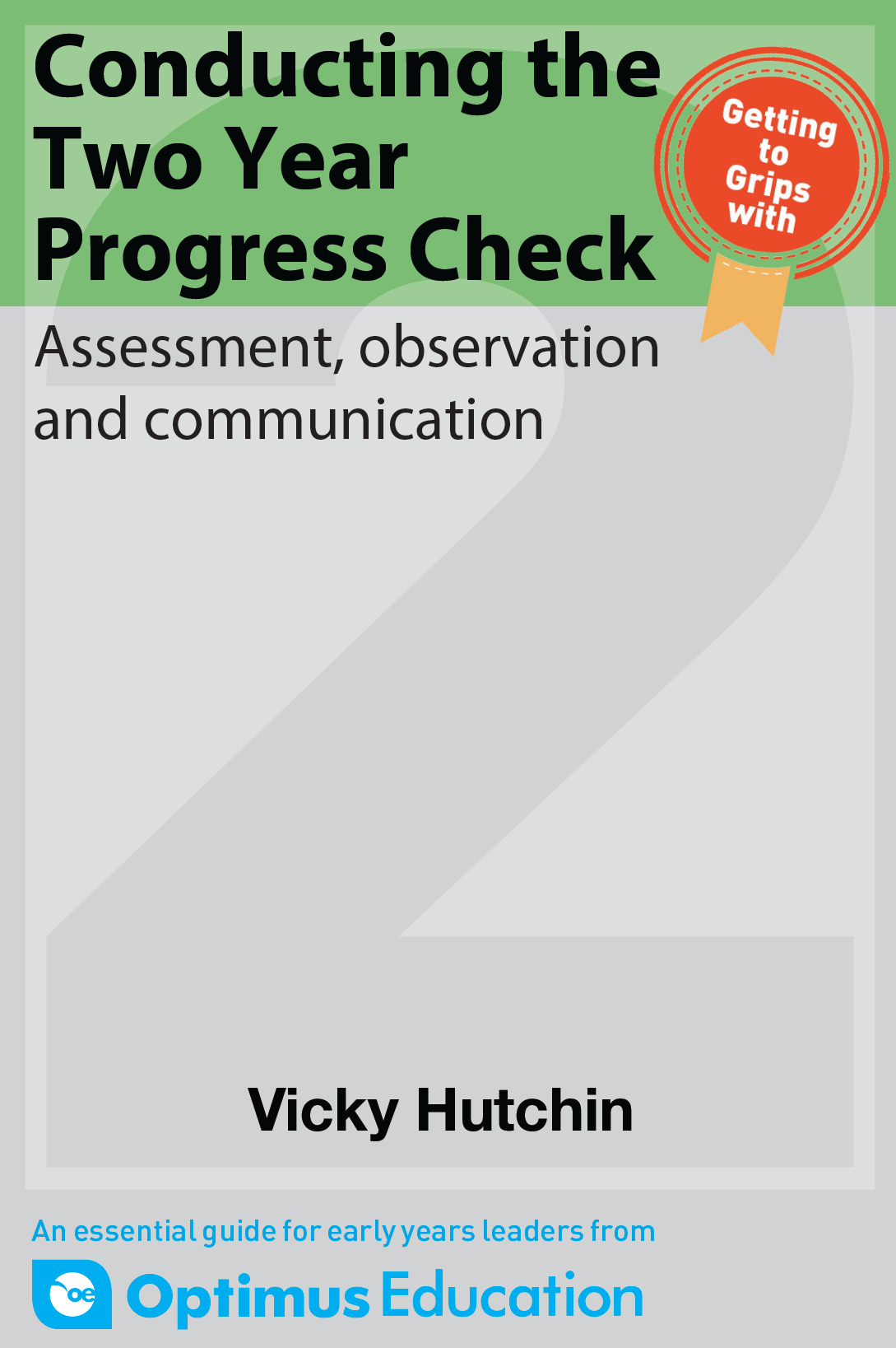 Conducting the Two Year Progress Check: Assessment, observation and communication