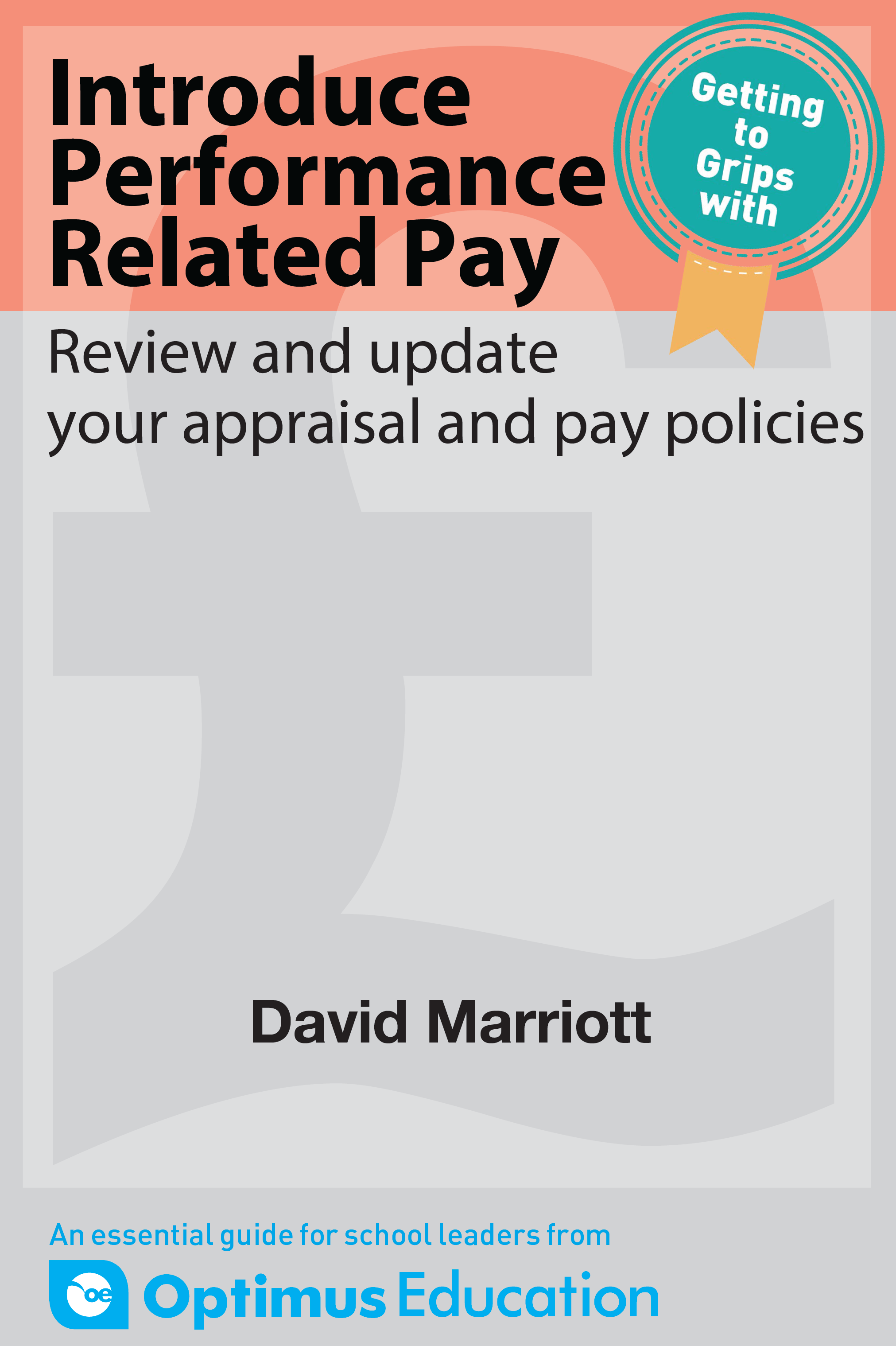 Introduce Performance Related Pay: Review and update your appraisal and pay policies