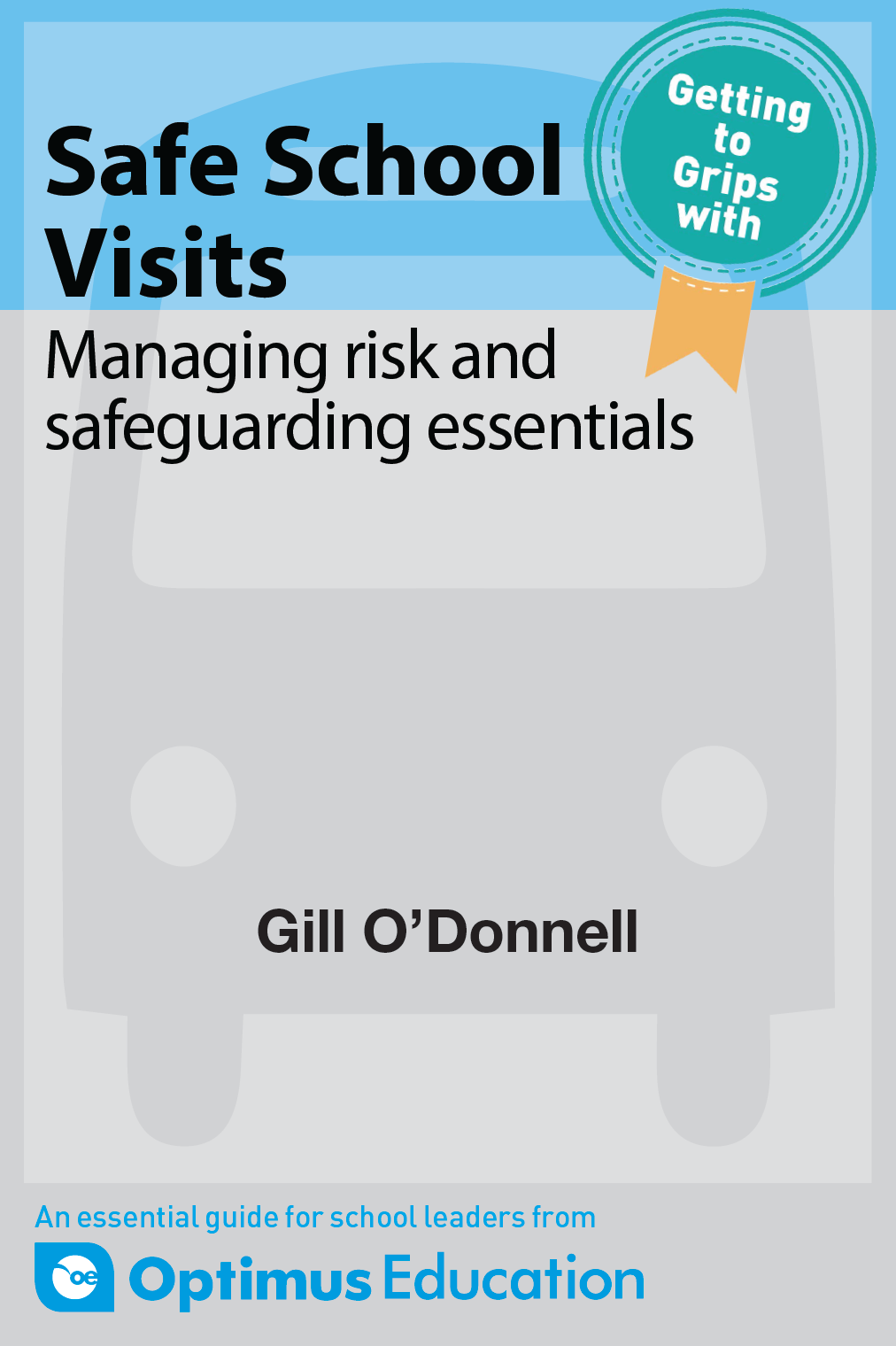 Safe School Visits: Managing risk and safeguarding essentials