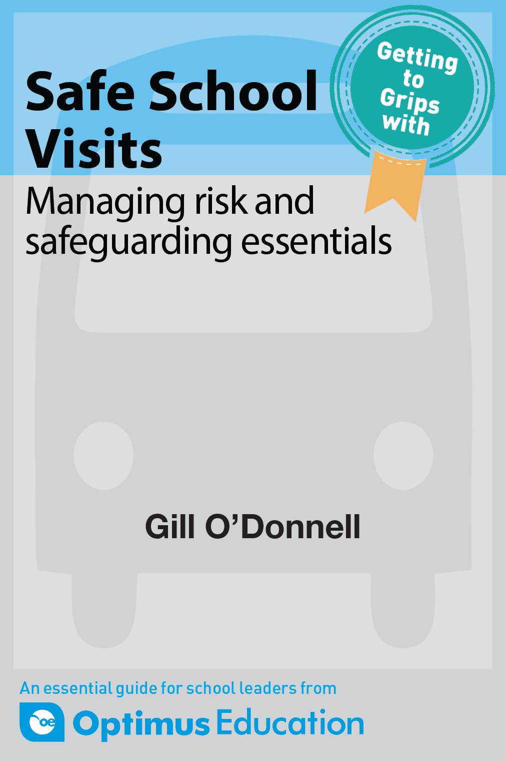 Safe School Visits: Managing risk and safeguarding essentials