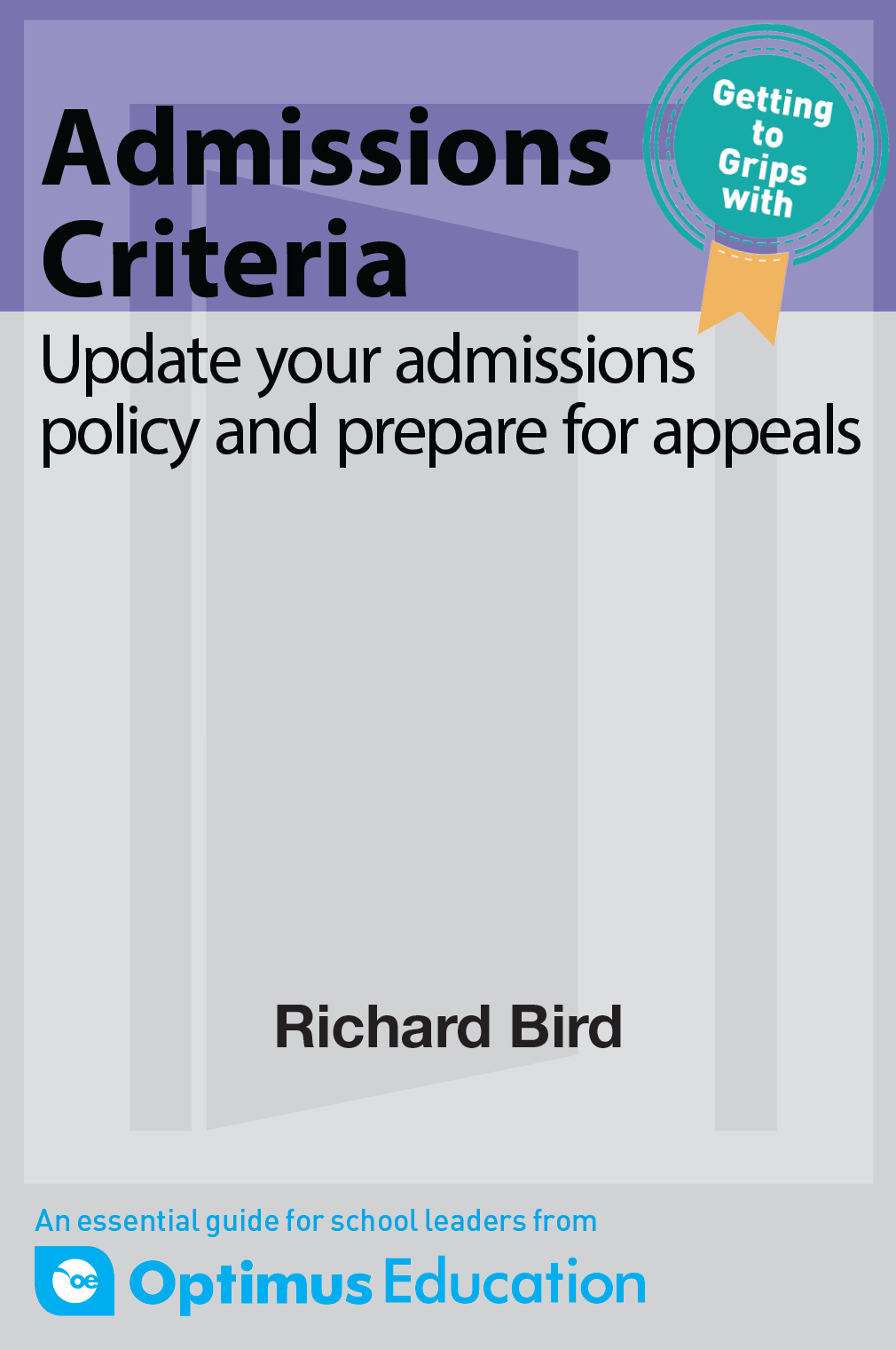 Admissions Criteria: Update your admissions policy and prepare for appeals