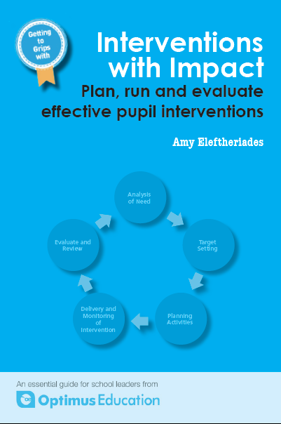 Interventions with Impact: Plan, run and evaluate effective pupil interventions