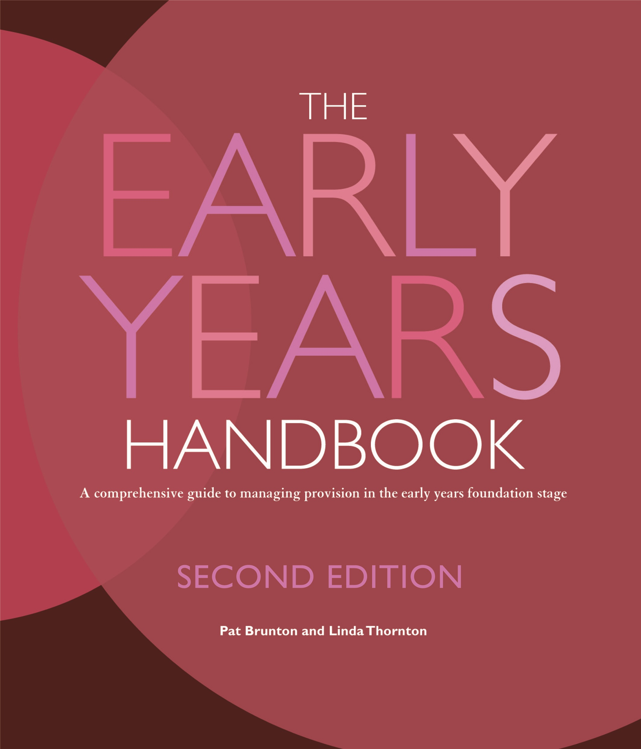 The Early Years Handbook: Second Edition