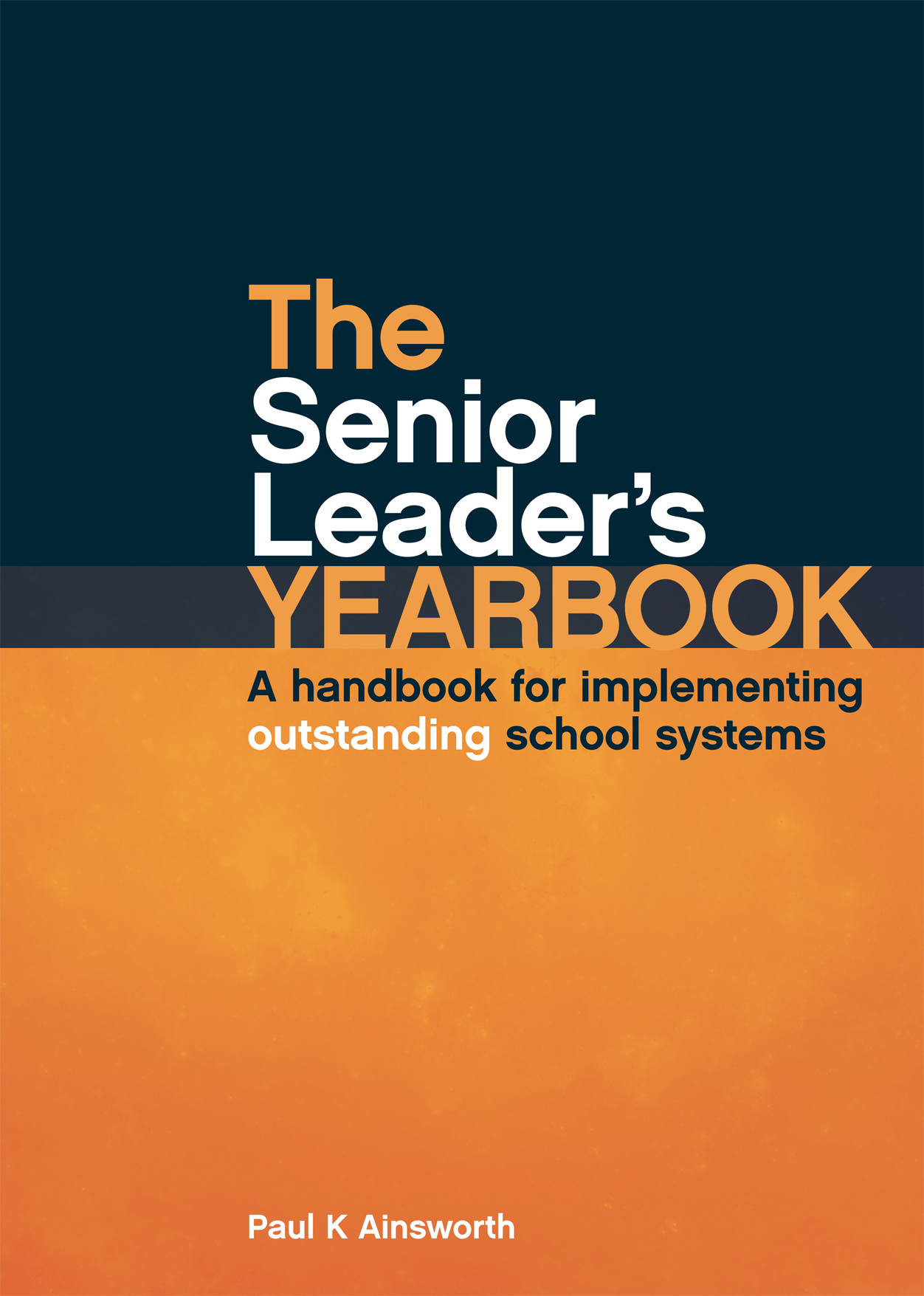 The Senior Leader's Yearbook