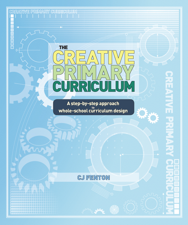 Science By Design Curriculum: The Creative Primary Curriculum: A Step-by-step Approach