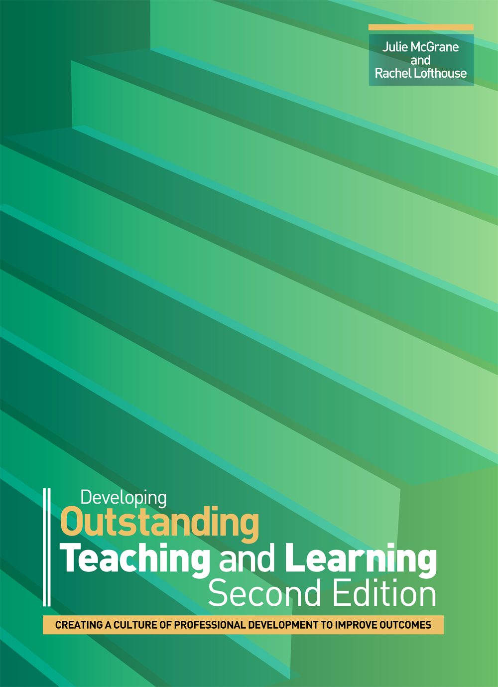 Developing Outstanding Teaching and Learning: Second Edition