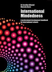 International Mindedness: A professional development handbook for international