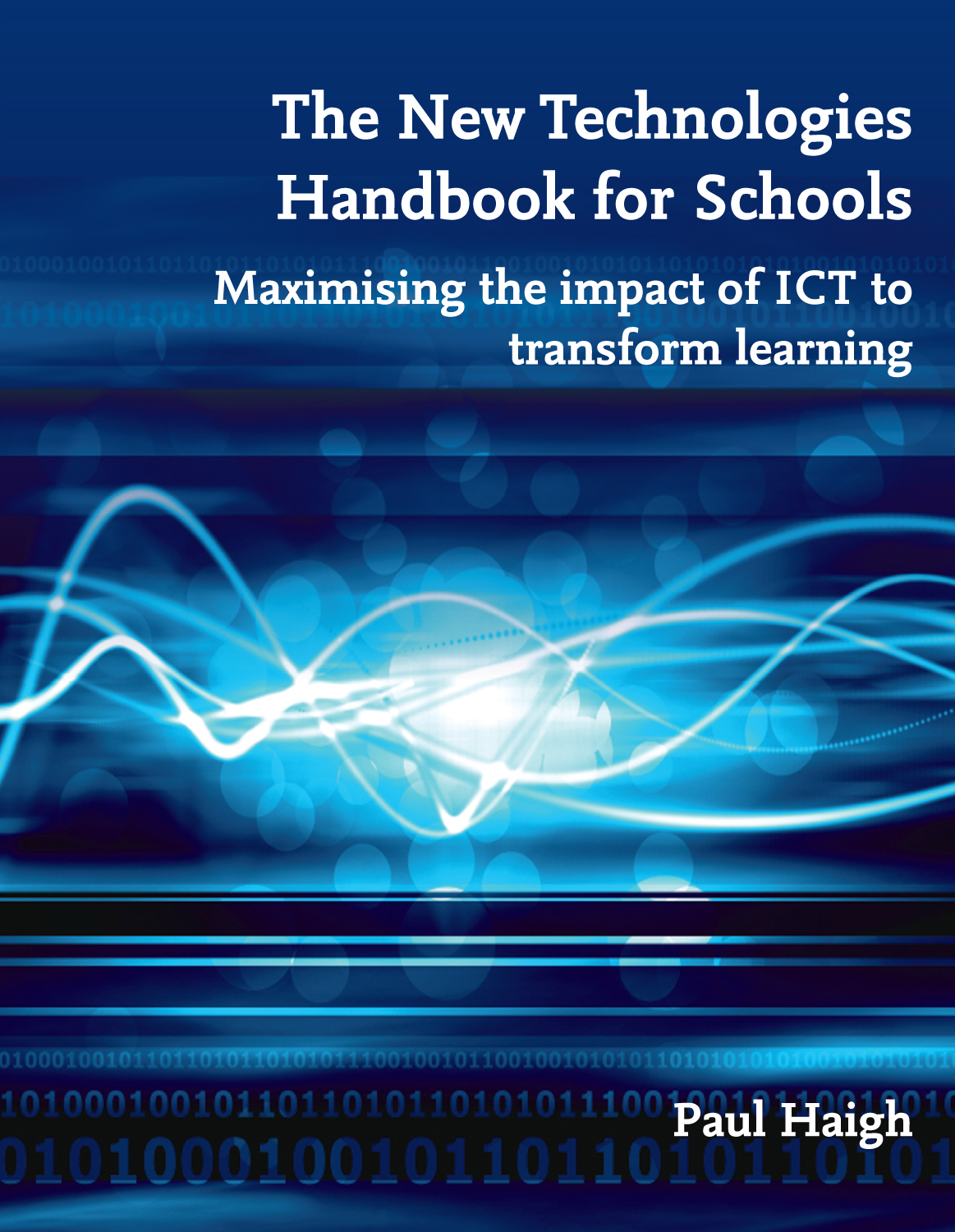 The New Technologies Handbook for Schools