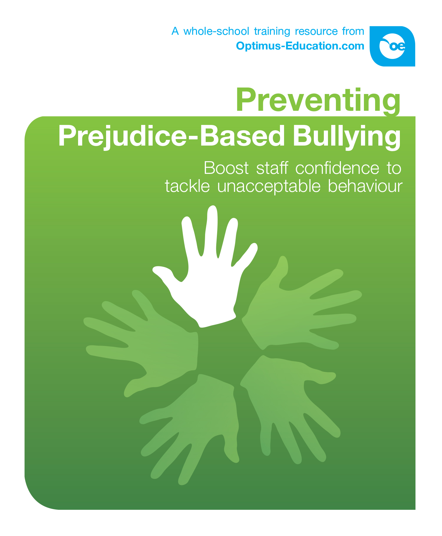 Preventing Prejudice-Based Bullying: Boost staff confidence to tackle unacceptable behaviour and language