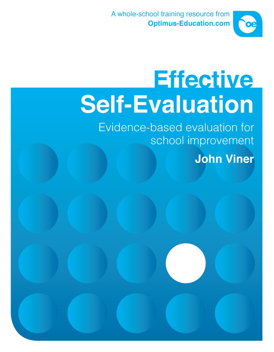 Effective SelfEvaluation Evidencebased evaluation for school – Self Evaluation