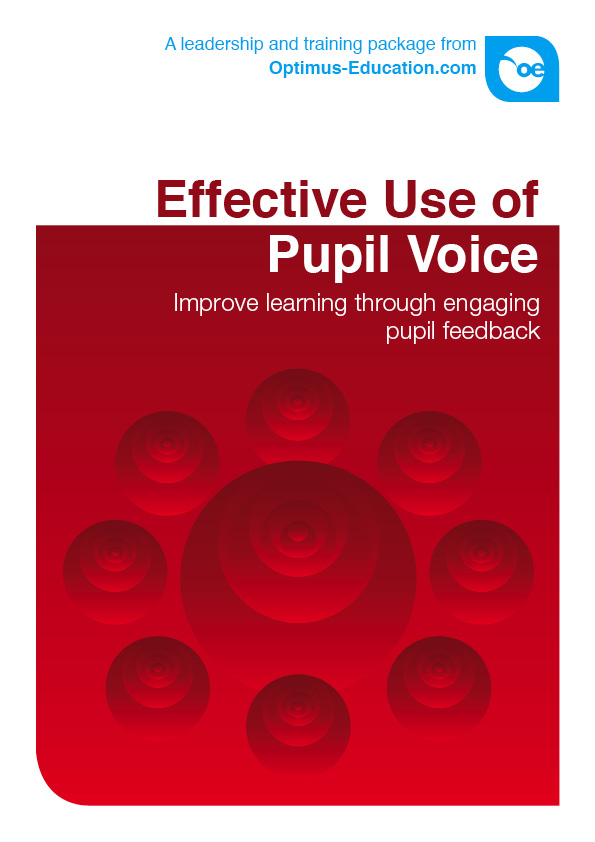 Effective Use of Pupil Voice