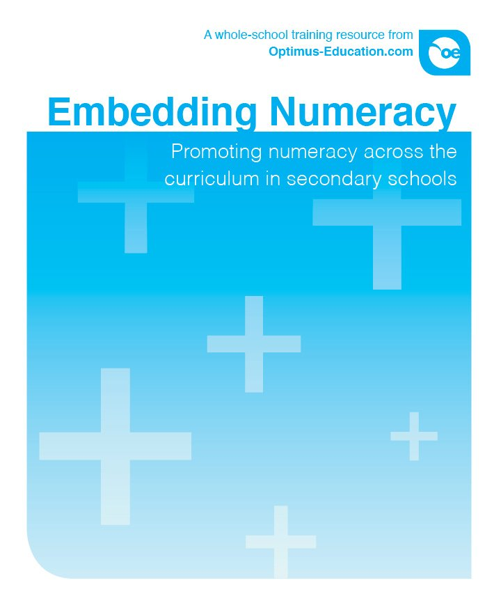Embedding Numeracy: Promoting numeracy across the curriculum in ...