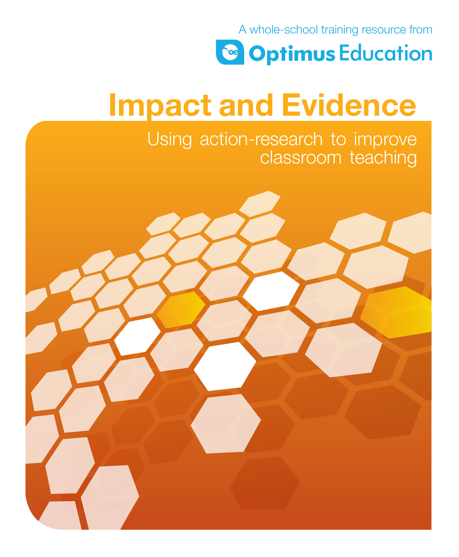 Impact and Evidence: Using action research to improve classroom teaching