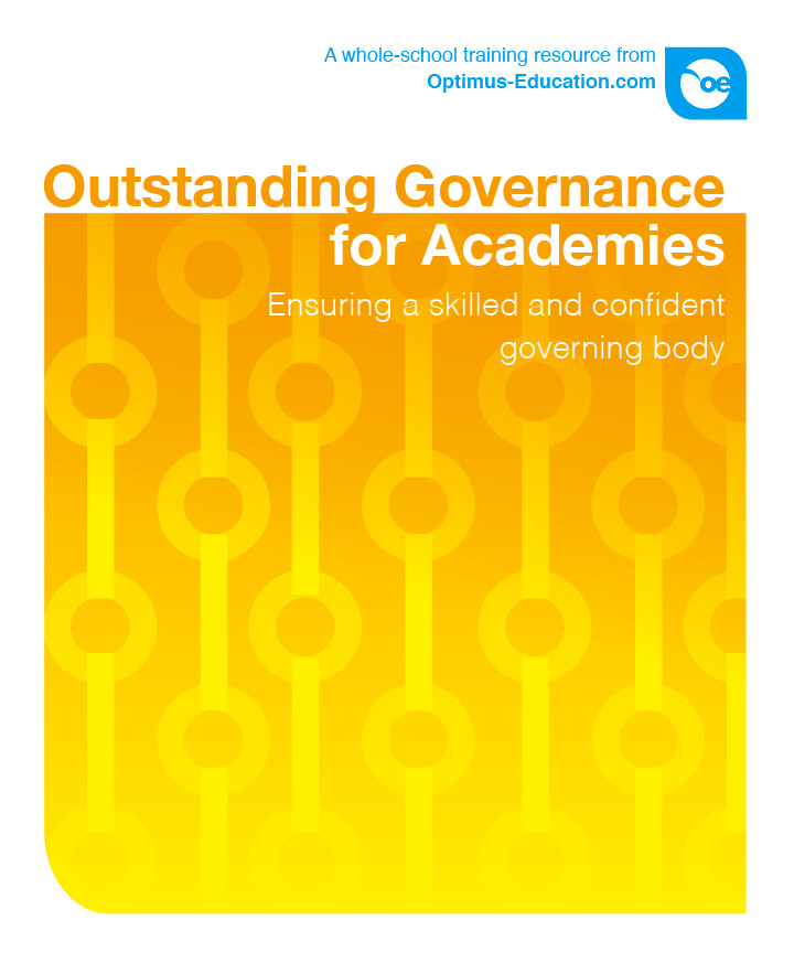 Outstanding Governance for Academies: Ensuring a skilled and confident governing body