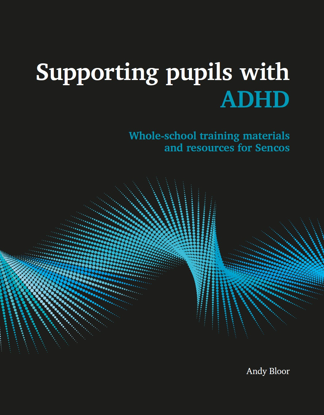 Supporting Pupils with ADHD