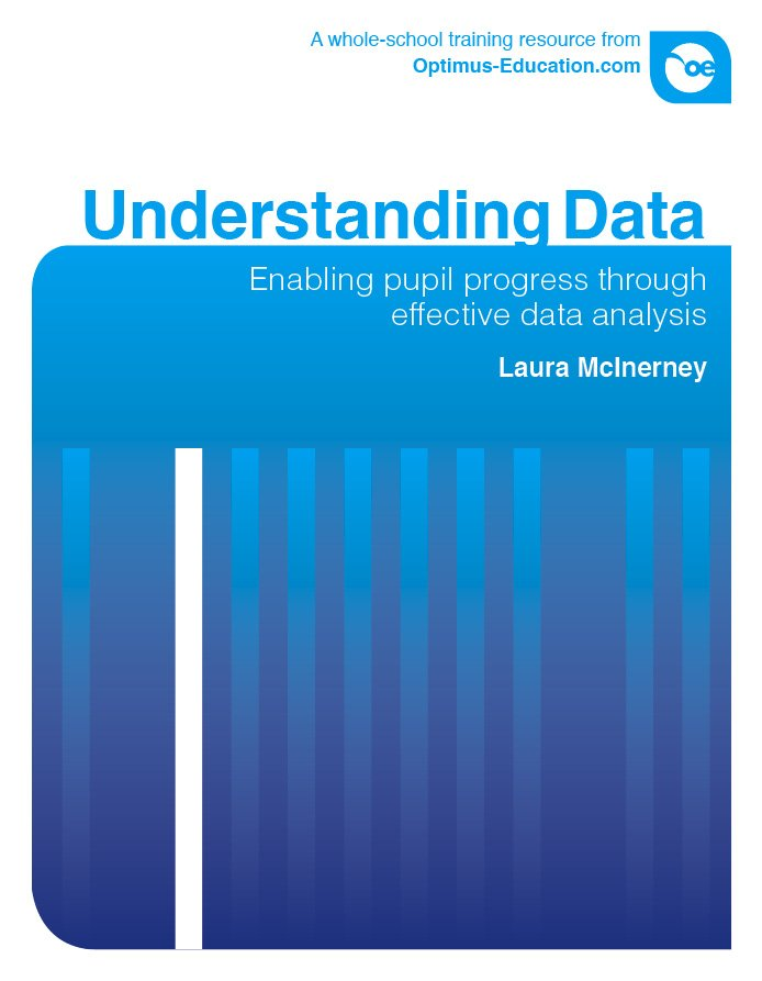 Understanding Data: Enabling pupil progress through effective data analysis